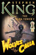 The Dark Tower V: Wolves of the Calla Book Cover